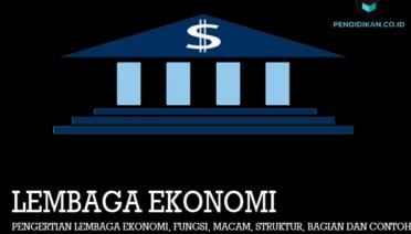 pengertian-lembaga-ekonomi